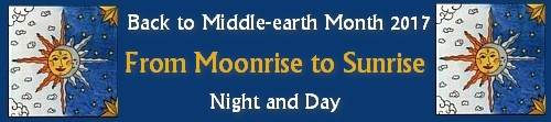 Back to Middle-earth Month 2017 Banner From Moonrise to Sunrise