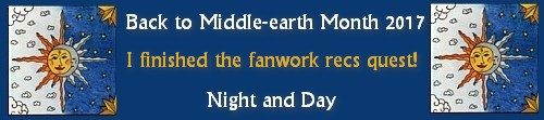 Back to Middle-earth Month 2017 Banner I Finished the Fanworks Recs Quest