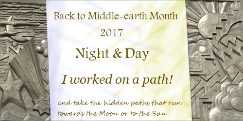 Back to Middle-earth Month 2017 Banner I Worked on a Path