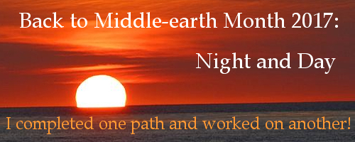 Back to Middle-earth Month 2017 Banner I Completed One Path and Worked on Another