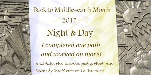 Back to Middle-earth Month 2017 Banner I Completed One Path and Worked on More