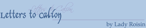 Letters to Calion by Lady Roisin