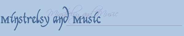 Minstrelsy and Music