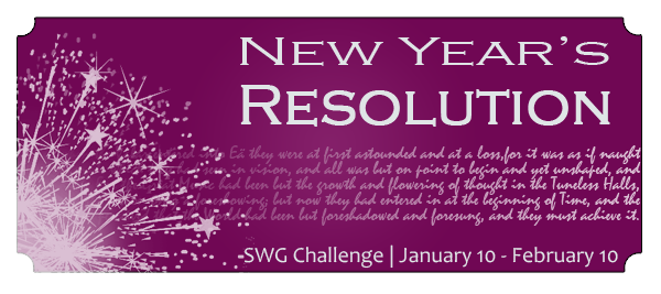 New Years Resolution SWG challenge January 10 through February 10