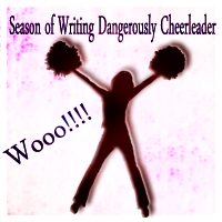 Season of Writing Dangerously Cheerleader