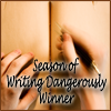 Season of Writing Dangerously Winner